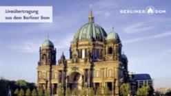 Gottesdienst, Berliner Dom